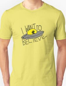 I Want To Believe [light tees] T-Shirt