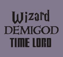 Fandoms: Wizard, Demigod, Time Lord Kids Tee