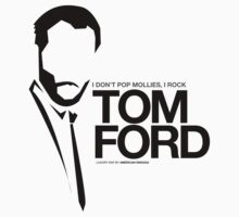 TOM FORD by American Swagga