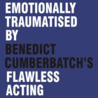 Emotionally traumatised by Benedict Cumberbatch's flawless acting by KaterinaSH