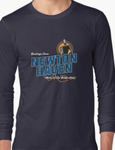 Greetings From Newton Haven Long Sleeve T-Shirt