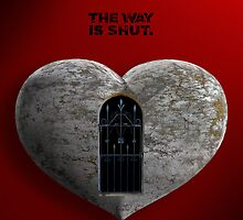 The Way Is Shut by philmcdonald