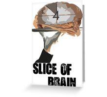 Slice Of Brain Greeting Card