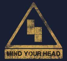 MIND YOUR HEAD Kids Tee