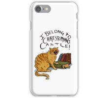 I belong to Chrestomanci Castle! iPhone Case/Skin