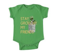 Stay Grouchy One Piece - Short Sleeve