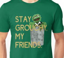 Stay Grouchy Unisex T-Shirt
