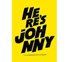 Here's Johnny Photographic Print