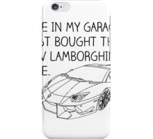 Here in my garage iPhone Case/Skin