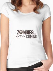 Zombies are coming Women's Fitted Scoop T-Shirt
