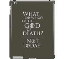 Not today, god of death... iPad Case/Skin