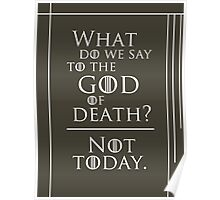 Not today, god of death... Poster