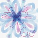 Let It Go Watercolor by FoxfireDesigns