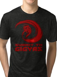 SUBMIT TO GIGYAS Tri-blend T-Shirt