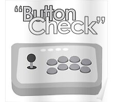 Button Check Fighting Game Arcade Stick Poster