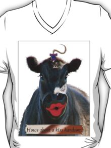 HOWS ABOUT A KISS HANDSOME T-Shirt
