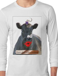 HOWS ABOUT A KISS HANDSOME Long Sleeve T-Shirt