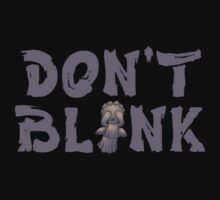 Doctor Who Don't Blink by CindyetBilly