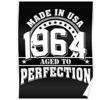 1964 - aged to perfection Poster