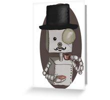 Gentleman bot Greeting Card