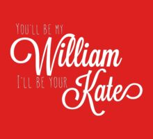 You'll be my William, I'll be your Kate by TheMoultonator