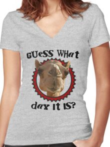 Hump Day Camel - Guess What Day it Is - Wednesday is Hump Day - Parody Camel Women's Fitted V-Neck T-Shirt