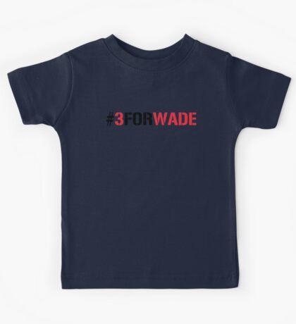 #3FORWADE Kids Tee