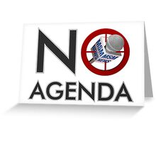 No Agenda Logo Greeting Cards & Postcards - In The Morning! Greeting Card