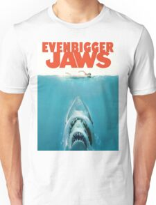 Even Bigger Jaws Unisex T-Shirt