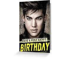 CUSTOMISABLE Adam Lambert (Trespassing): Happy Birthday Greeting Card