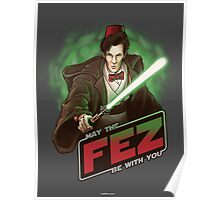 May the Fez be With You Poster