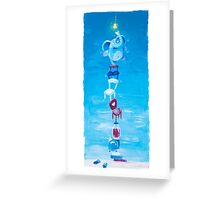 Let Them Smile But Don't Stop! - Adventure of changing the light bulb  Greeting Card
