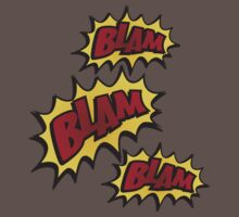 BLAM, BLAM,BLAM!!! by CaptZ