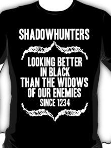 better in BLACK. T-Shirt