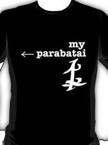 RIGHT; ← my parabatai. T-Shirt