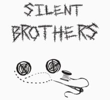 silent brothers. by J-something