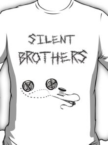 silent brothers. T-Shirt