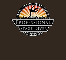 Professional Stage Diver Unisex T-Shirt