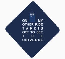 Tardis Car sticker -On my other ride tardis off to see the universe by heroinchains