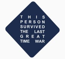 this person survived the last great time war -sticker by heroinchains
