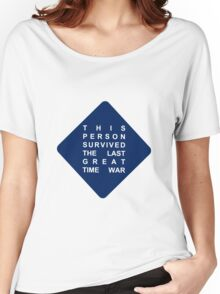 this person survived the last great time war -sticker Women's Relaxed Fit T-Shirt