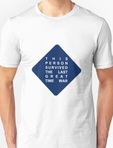 this person survived the last great time war -sticker Unisex T-Shirt