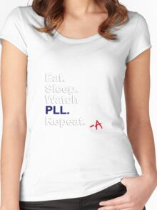 Eat, Sleep, Watch PLL, Repeat {FULL} Women's Fitted Scoop T-Shirt