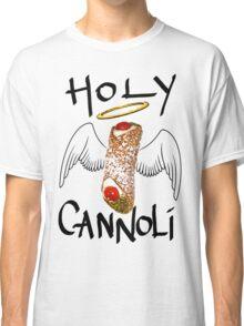 HOLY CANNOLI Classic T-Shirt