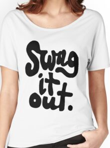 SWAG IT OUT Women's Relaxed Fit T-Shirt