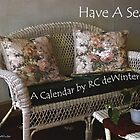 Have A Seat by RC deWinter