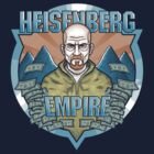 Heisenberg Empire by andresMvalle