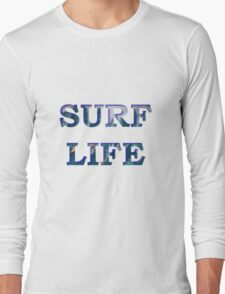 Surf Life - The Best Life T-Shirt