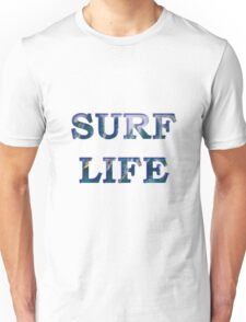 Surf Life - The Best Life Unisex T-Shirt