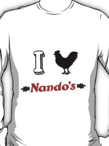 I love nandos  T-Shirt
